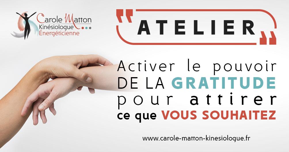Atelier : Activer le pouvoir de gratitude pour réaliser ce que vous souhaitez !